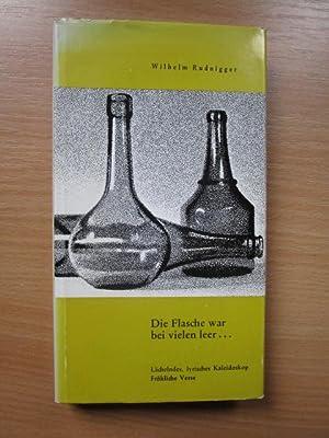 Die Flasche war bei vielen leer .: Wilhelm, Rudnigger: