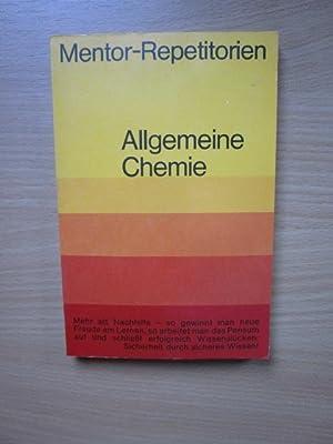 Allgemeine Chemie. von / Mentor-Repetitorien ; Bd.: Kühlein, Theo: