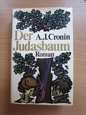 Der Judasbaum : Roman. A. J. Cronin: Cronin, Archibald J.: