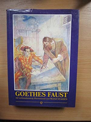 Faust] ; Goethes Faust. mit 96 Farbill.: Goethe, Johann Wolfgang