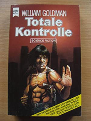 Totale Kontrolle. Science Fiction Roman.