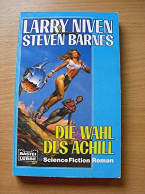 Die Wahl des Achill. Science Fiction Roman.