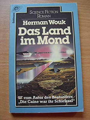 Das Land im Mond. Science Fiction- Roman.