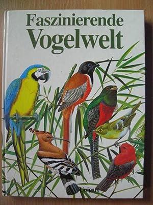 Faszinierende Vogelwelt: Rheinwald, Goetz: