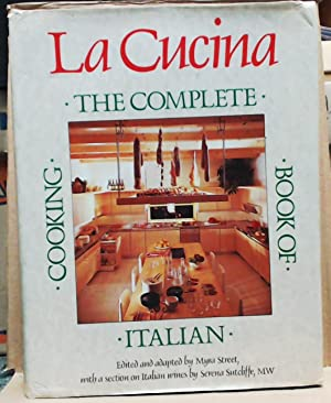 La Cucina The Complete Book of Italian Cooking