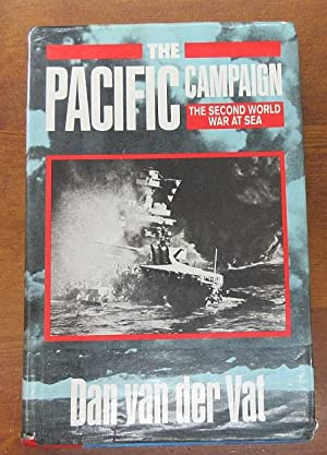 The Pacific Campaign The Second World War at Sea
