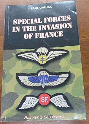 Special Forces in the Invasion of France