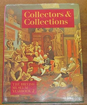 Collectors & Collections The British Museum Yearbook 2