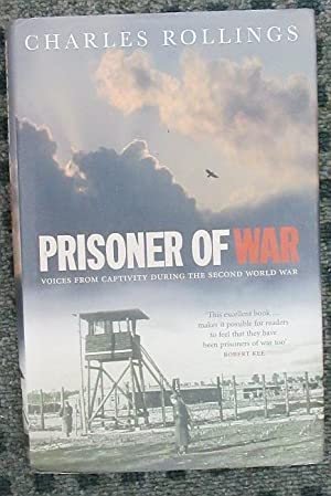 Prisoner Of War: Voices from Captivity During the Second World War
