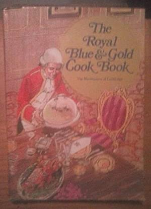 The Royal Blue and Gold Cookbook