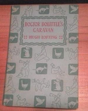 DOCTOR DOLITTLE'S CARAVAN: Lofting Hugh