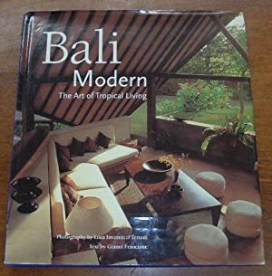 Bali Modern The Art of Tropical Living