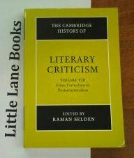 The Cambridge History of Literary Criticism Volume 8 from Formalism to Poststructuralism