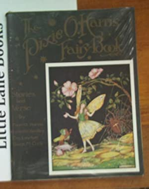 THE ''PIXIE O. HARRIS FAIRY BOOK''. STORIES AND VERSE BY LYNETTE YARDLEY, EVA LAWTON, GWEN M. COC...