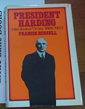 President Harding His Life and Times 1865-1923