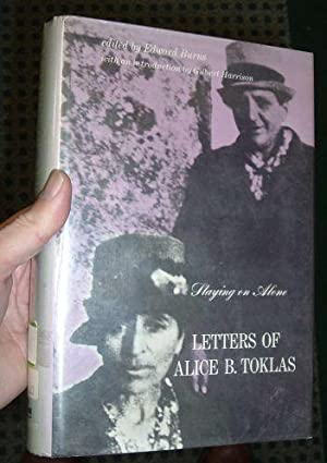 LETTERS OF ALICE B. TOKLAS, STAYING ON ALONE