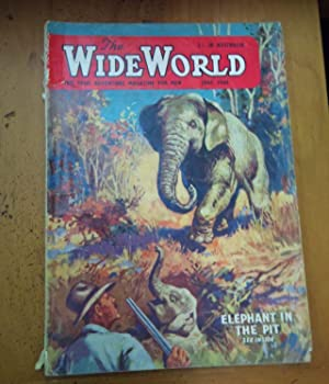 The Wide World The True Adventure Magazine for Men