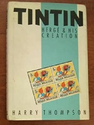 Tintin, Herge and His Creation
