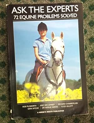 Ask the Experts 72 Equine Problems Solved