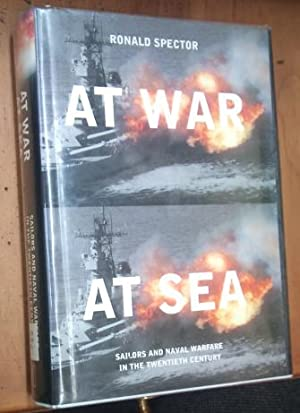 At War At Sea Sailors and Naval Warfare in the twentieth Century
