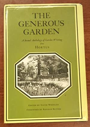 The Generous Garden: A Second Anthology of Garden Writing from