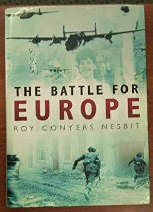 The Battle for Europe Assault from th West 1943-45