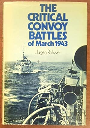 The critical convoy battles of March 1943