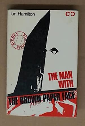 THE MAN WITH THE BROWN PAPER FACE