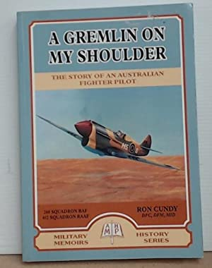A Gremlin on My Shoulder The Story of an Australian Fighter Pilot