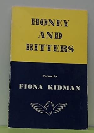 Honey and Bitters: Kidman, Fiona