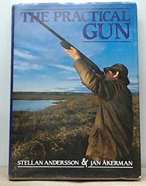 The Practical Gun: Andersson, Stellan &