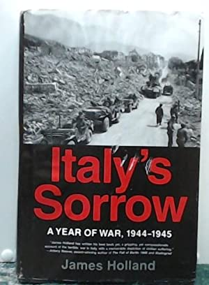 Italy?s Sorrow: A Year of War 1944-45