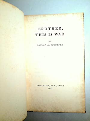 Brother, This is War: Donald A. Stauffer