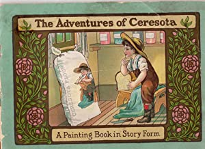 The Adventures of Ceresota: A Painting Book in Story Form An advertising coloring book: Marshall ...