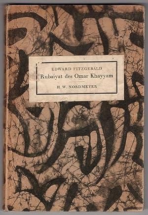 Edward Fitzgerald's Rubaiyat des Omar Khayyam: Letzte: H.W. Nordmeyer; Edward