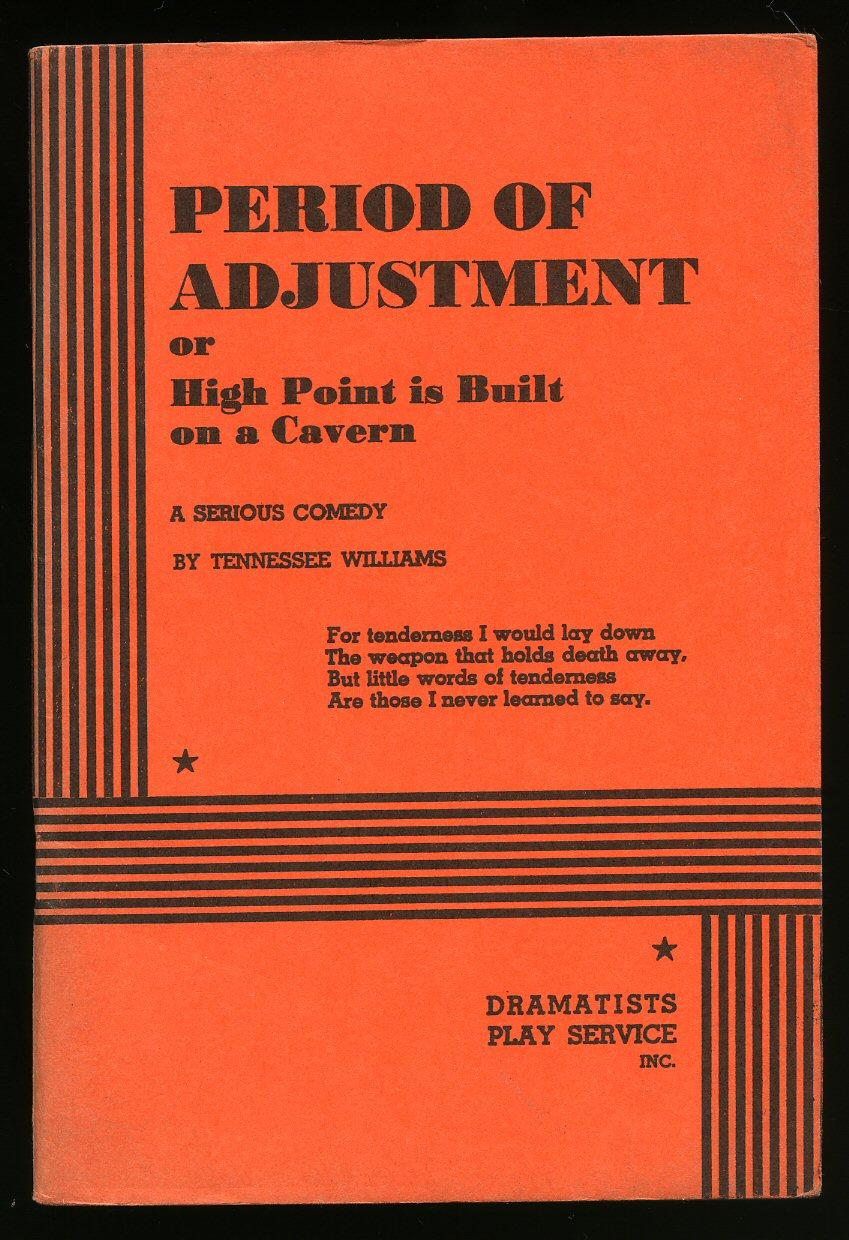 Period Of Adjustment By Williams Tennessee