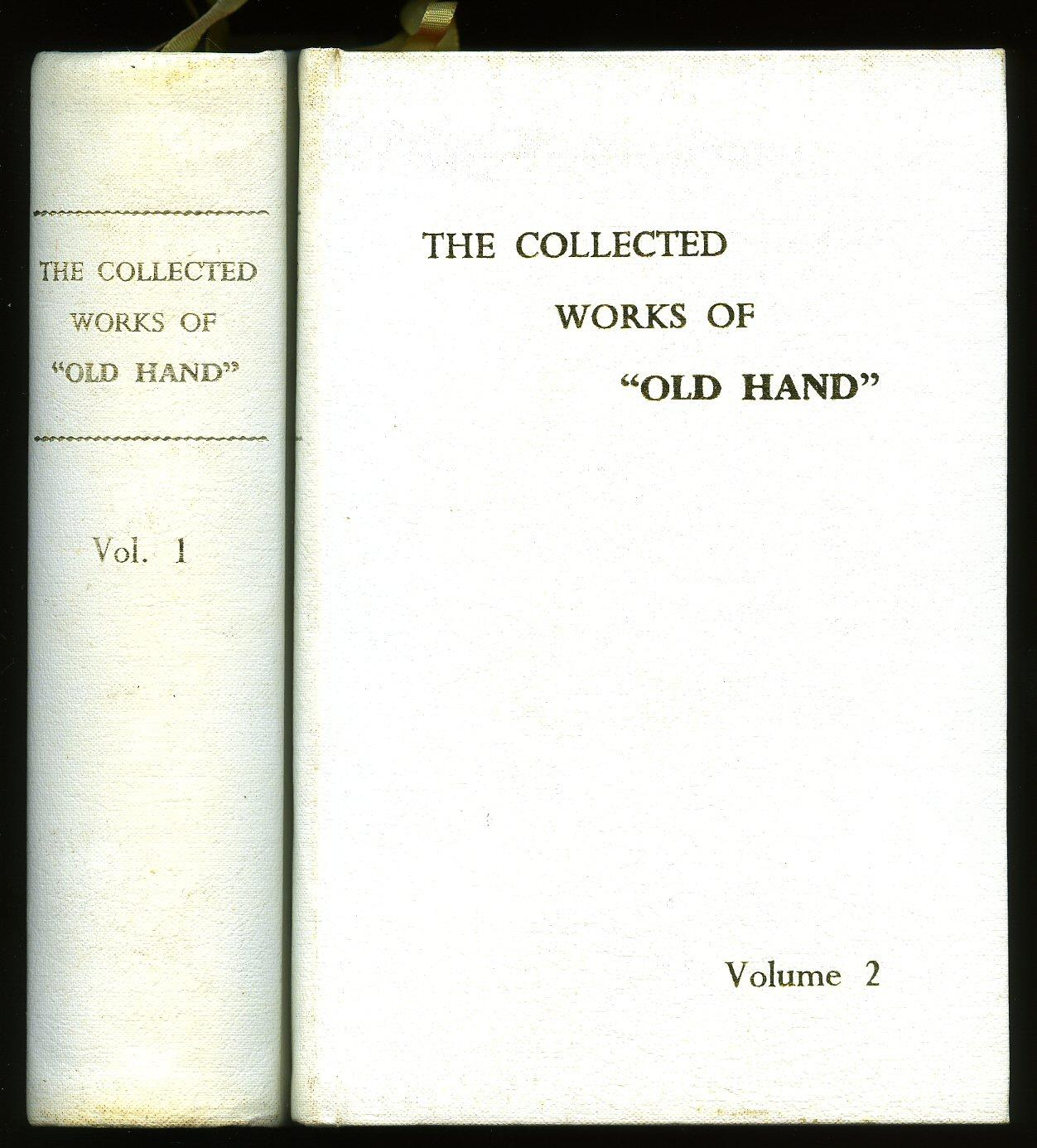 "The Collected Works of ""Old Hand"" The six principles of pigeon-keeping, The racing pigeon..."