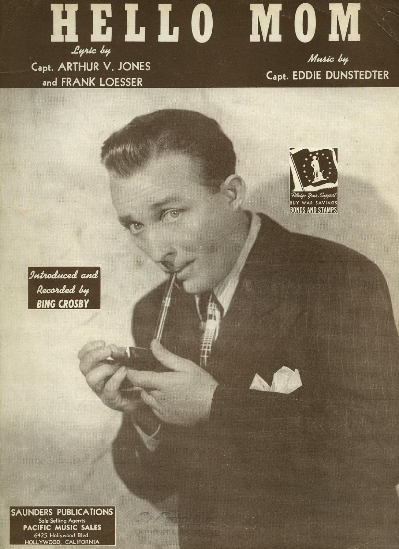 Www Bing Comhellao: Hello Mom [Vintage Piano Sheet Music] By Bing Crosby