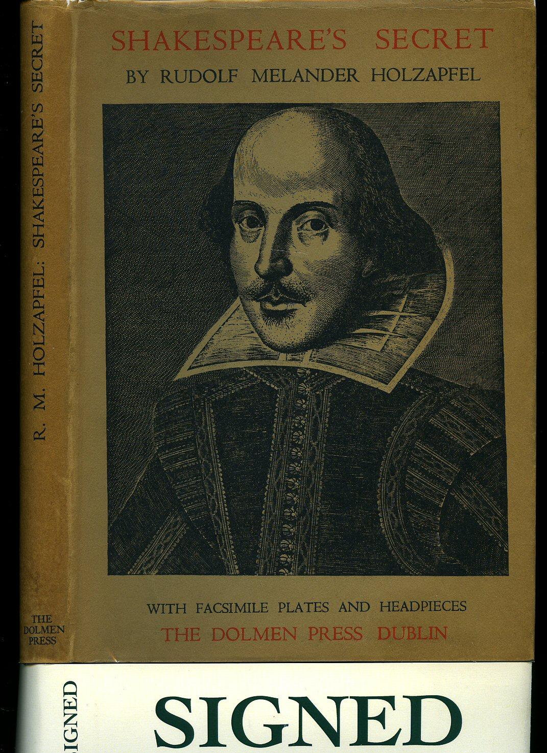 Shakespeare's Secret | A New & Correct Interpretation Of Shakespeare's Sonnets, Which Are Now For The First Time Fully Explained, With A Word For Wor