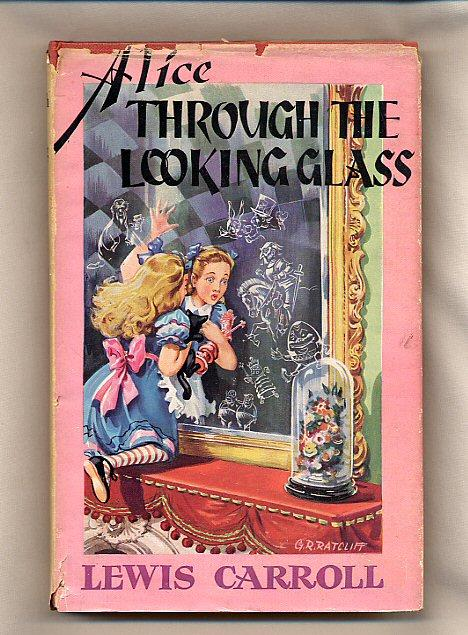 Through the Looking Glass And What Alice