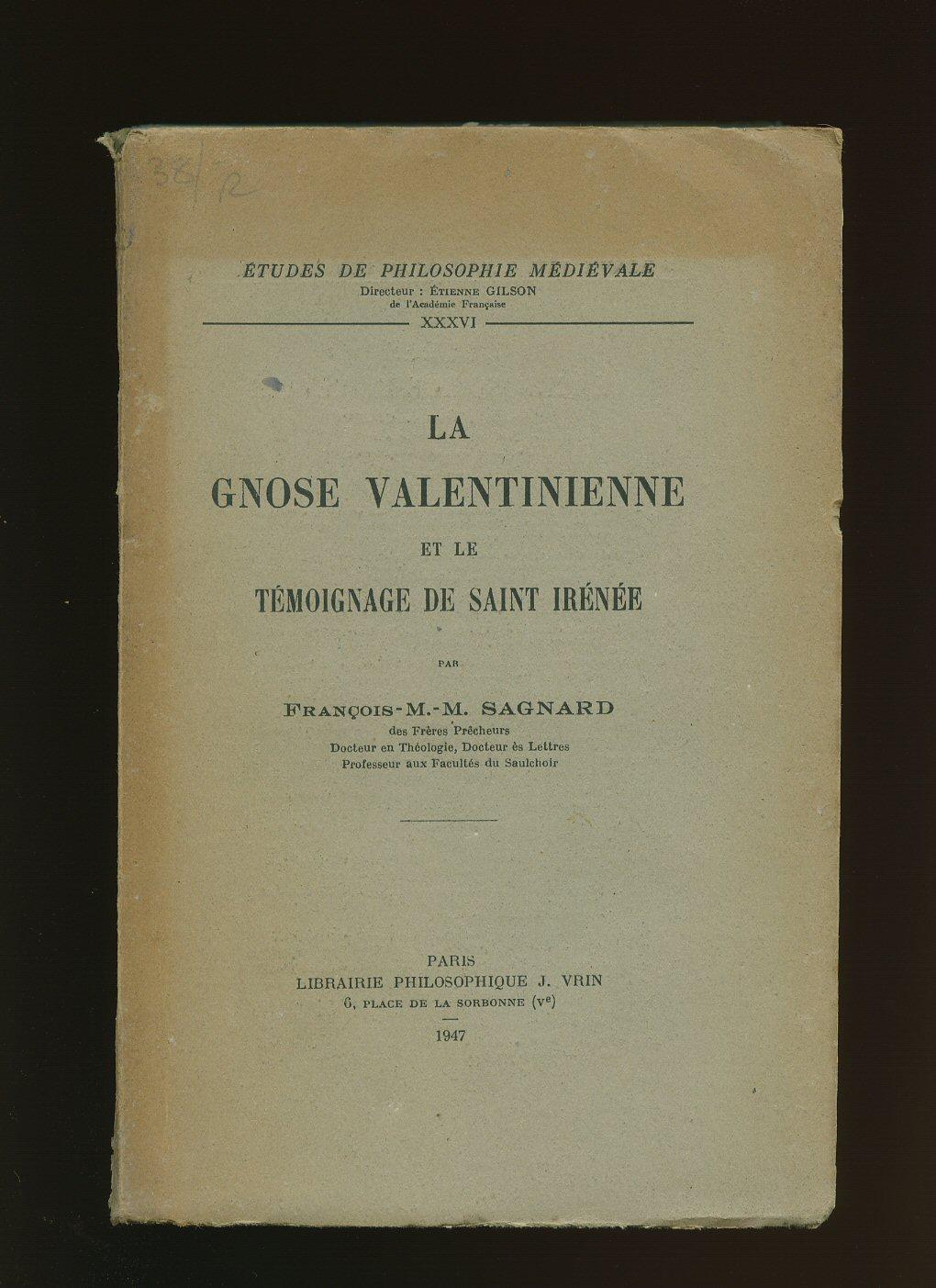 La Gnose Valentinienne Et Le Temoignage De Saint Irenee