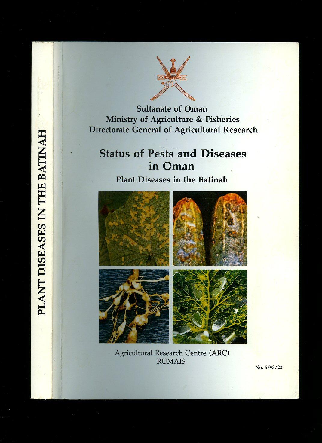 Status of Pests and Diseases in Oman