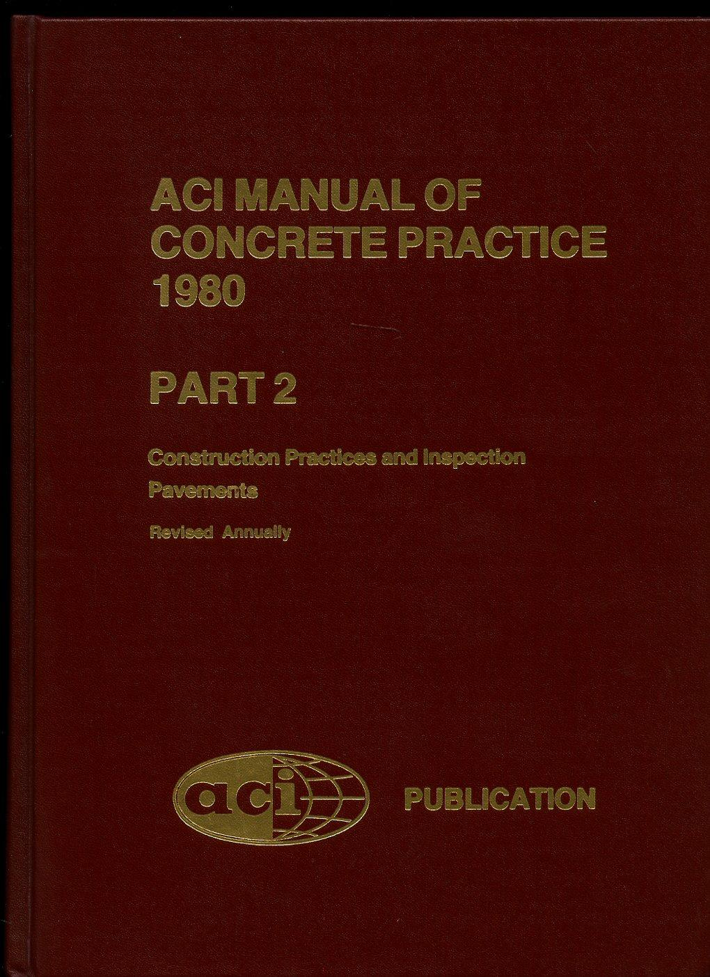 aci manual concrete inspection by american concrete institute abebooks rh abebooks com aci manual of concrete practice 2011 pdf free download ACI Standards