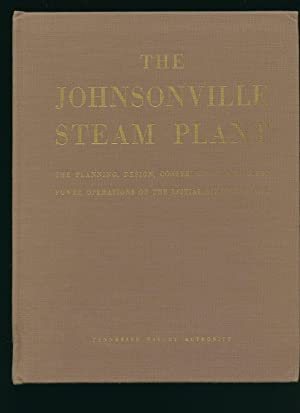 The Johnsonville Steam Plant: A Comprehensive Report: Tennessee Valley Authority]