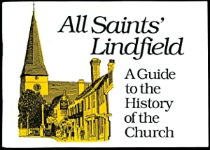 All Saints' Lindfield; A Guide to the: Field, Brian V.