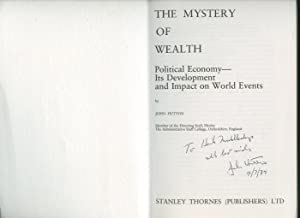 The Mystery of Wealth; Political Economy, Its: Hutton, John