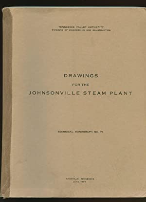 Drawings for the Johnsonville Steam Plant; Technical: Tennessee Valley Authority,