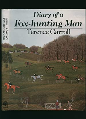 Diary of a Fox-Hunting Man: Carroll, Terence [Photographs