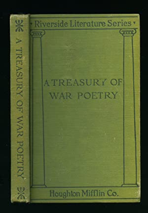 A Treasury of War Poetry; British and: Clarke, George Herbert