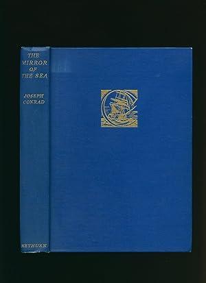 The Mirror of the Sea; Memories and: Conrad, Joseph [1857-1924]